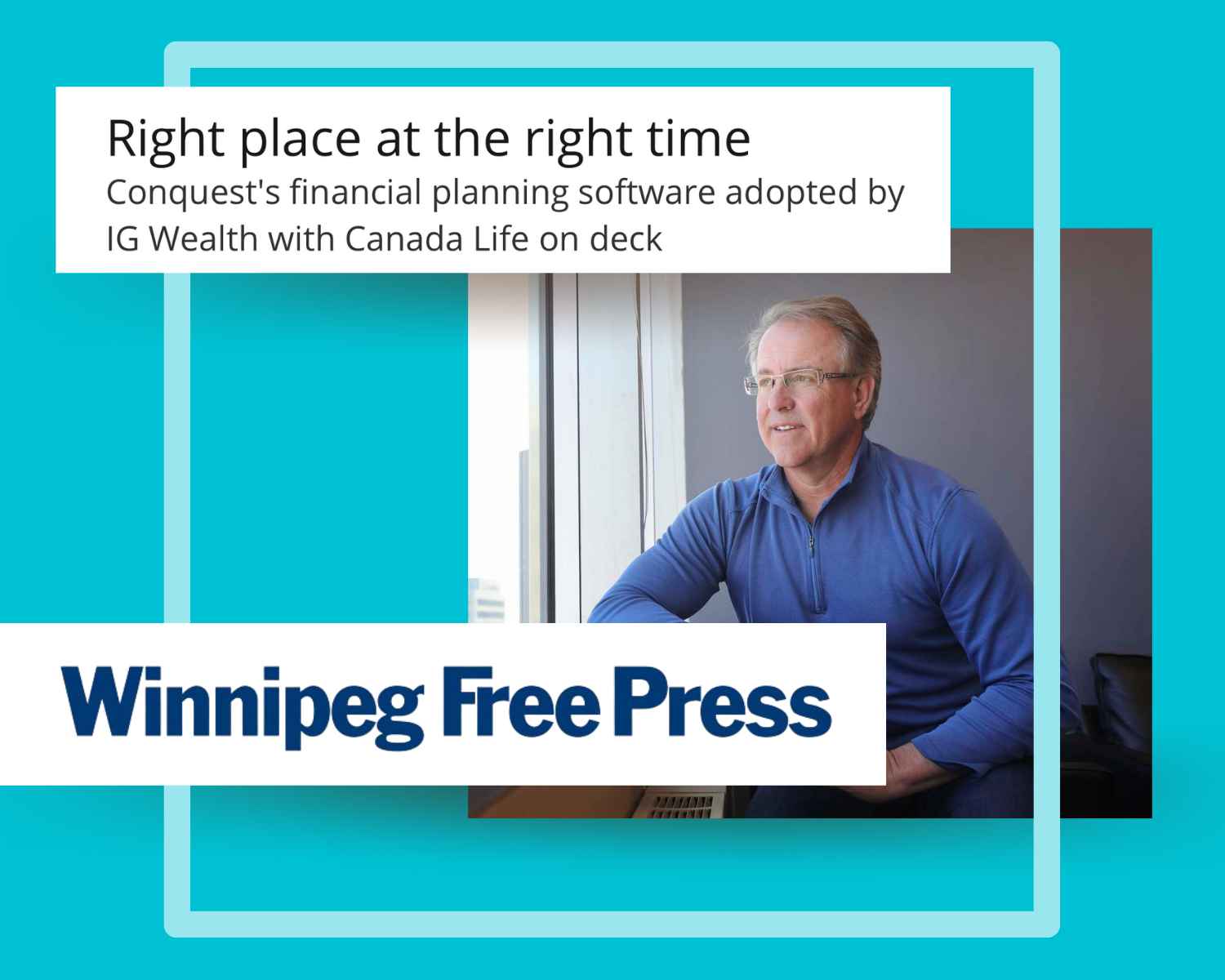 Winnipeg Free Press Article: Right Place at the Right Time